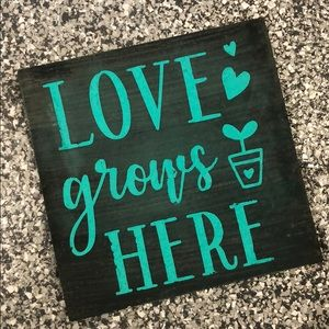 Other - Love Grows Here  - Wood Sign